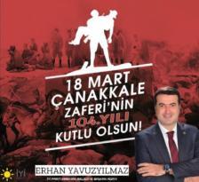 Erhan Yavuzyılmaz'ın 18 Mart Çanakkale Zaferi Kutlama Mesajı