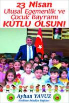 """Başkan Yavuz; """"23 Nisan Milletimize ve Tüm Çocuklarımıza Kutlu Olsun"""""""