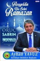 """BAŞKAN YAVUZ """"HOŞ GELDİN YA ŞEHRİ RAMAZAN"""