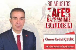 ÇELİK'TEN 30 AĞUSTOS ZAFER MESAJI