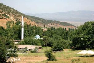 Tarihi Birikimine Sahip Çıkamayan Köy TİYEK