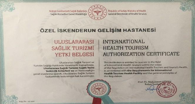 """İskenderun Özel Gelişim Hastanesi """"Sağlık Turizmi Yetki Belgesi"""" aldı"""