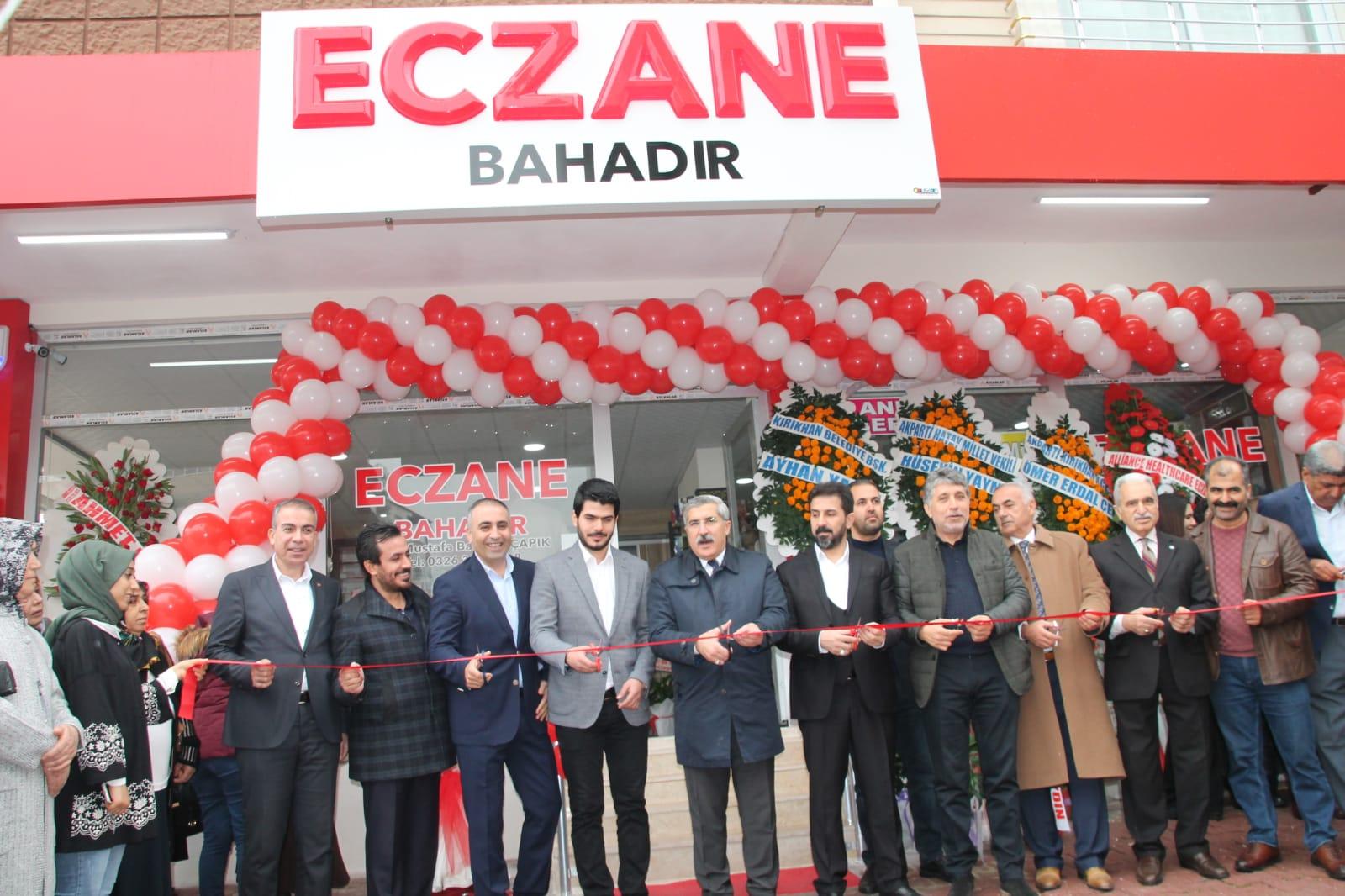 BAHADIR  ECZANESİ  HİZMETE AÇILDI
