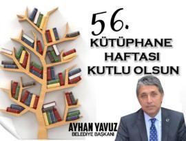 """YAVUZ """"KÜTÜPHANELER HAFTASININ 56.YILINI KUTLUYORUZ"""""""