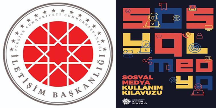 """İLETİŞİM BAŞKANLIĞI""""SOSYAL MEDYAKULLANIMKILAVUZU"""" HAZIRLADI"""