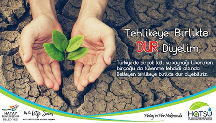 """TEHLİKEYE BİRLİKTE """"DUR"""" DİYELİM"""