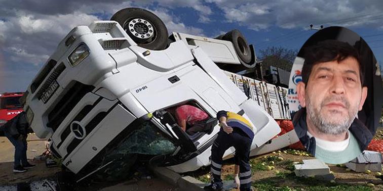 Kırıkhan'lı Tır Şoförü Kazada Hayatını Kaybetti
